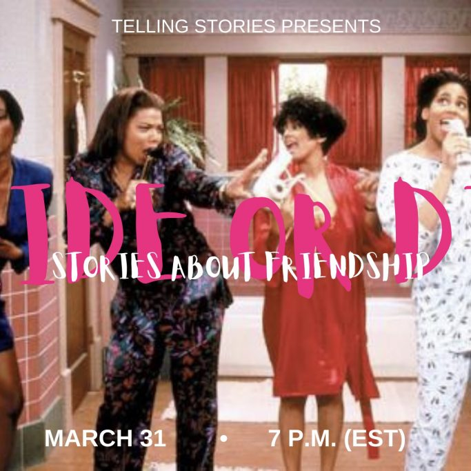 Telling Stories Next Show: A Celebration of Black Women and Friendship